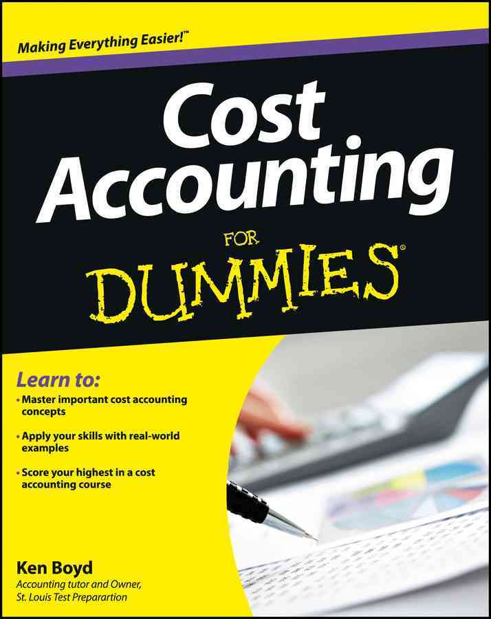 Cost Accounting for Dummies By Boyd, Kenneth
